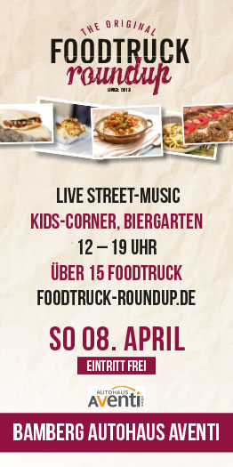 Foodtruck RoundUp Bamberg am 08. April 2018